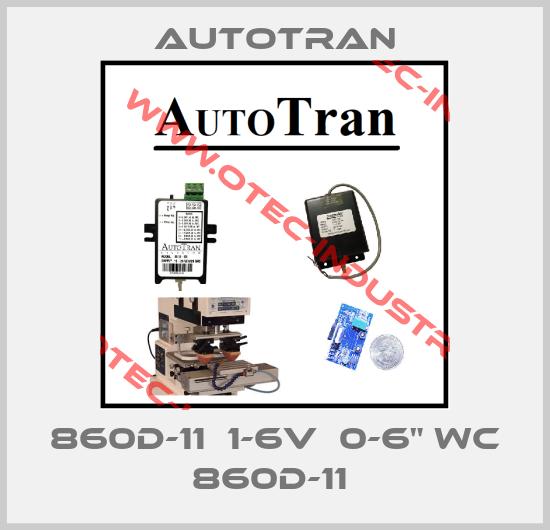 """860D-11  1-6V  0-6"""" WC 860D-11 -big"""