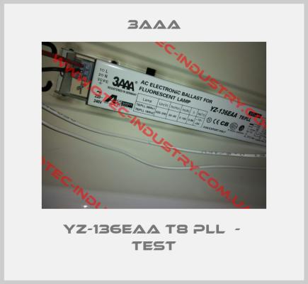 YZ-136EAA T8 PLL -big