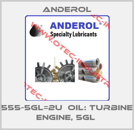 555-5GL=2U  OIL: TURBINE ENGINE, 5GL -big